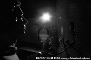 Sebastien Loghman chante Cantor Dust Man